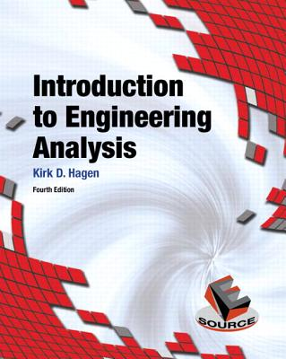 Introduction to Engineering Analysis By Hagen, Kirk D.