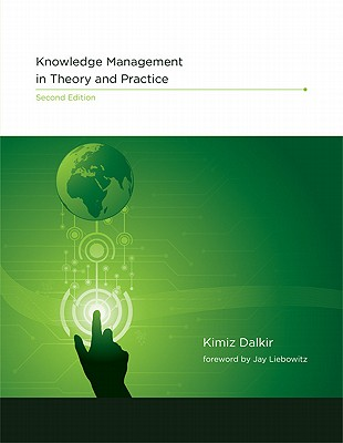 Knowledge Management in Theory and Practice By Liebowitz, Jay (FRW)