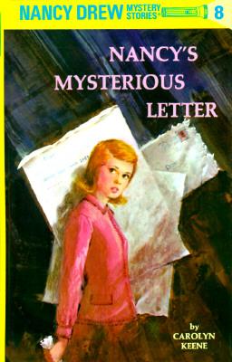 Nancy's Mysterious Letter By Keene, Carolyn
