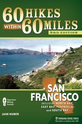 60 Hikes Within 60 Miles San Francisco By Huber, Jane